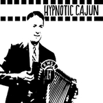 Hypnotic Cajun & Obscure Zydeco