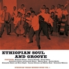 Ethiopian Soul and Groove Vol. 1 (Ethiopian Urban Modern Music Vol.1)