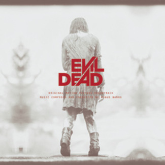 Evil Dead (Original Motion Picture Soundtrack)