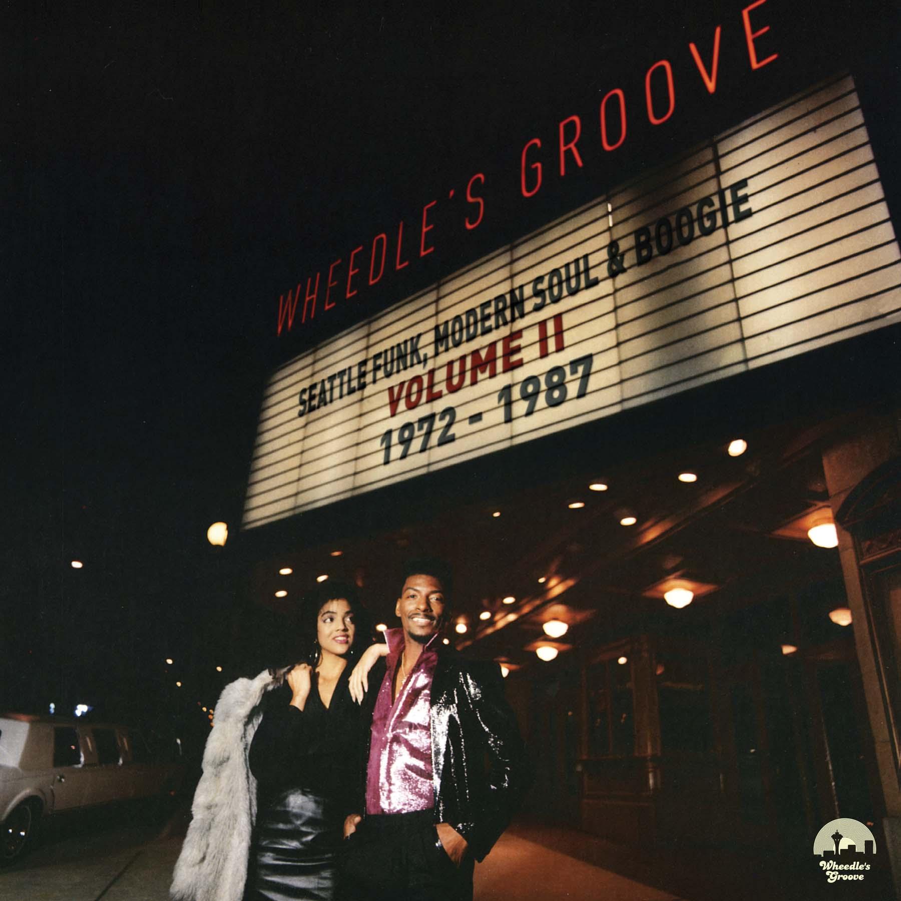 Seattle Funk Modern Soul Amp Boogie Volume Ii 1972 1987