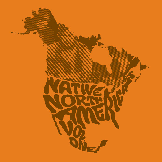 Native North America (Vol. 1) (Aboriginal Folk, Rock, And Country 1966-1985)