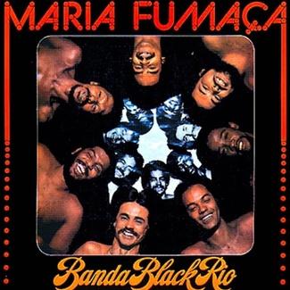 Maria Fumaca