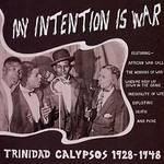 My Intention is War