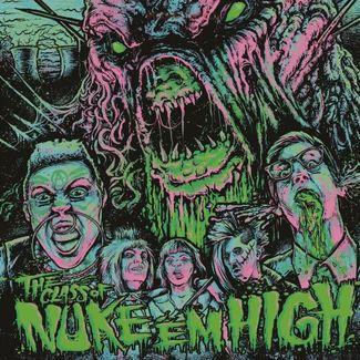 The Class of Nuke 'Em High: Original Motion Picture Soundtrack
