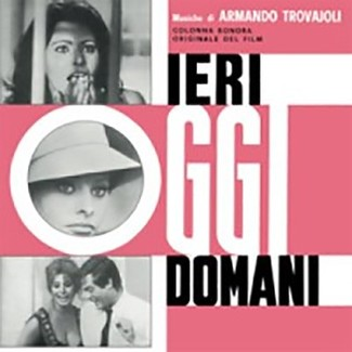 Ieri Oggi Domani - Colonna sonora originale (Original Soundtrack)