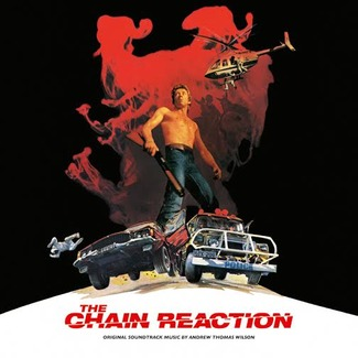 The Chain Reaction (1980 Original Soundtrack)