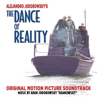 The Dance Of Reality (Original Motion Picture Soundtrack)