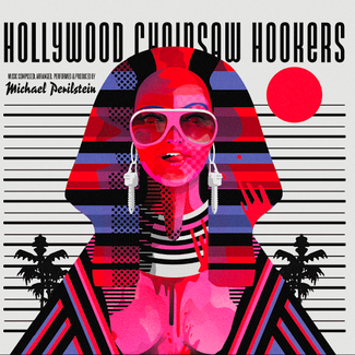 Hollywood Chainsaw Hookers - Original Motion Picture Soundtrack