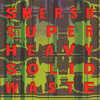 Super Heavy Solid Waste