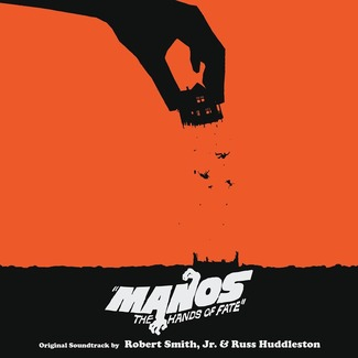 Manos - The Hands Of Fate (Original 1966 Motion Picture Soundtrack)