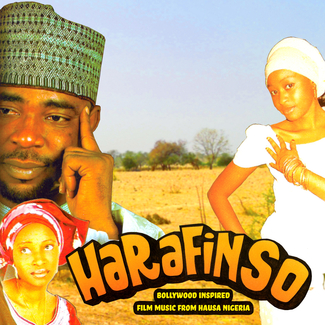 Harafin So: Bollywood Inspired Film Music from Hausa Nigeria