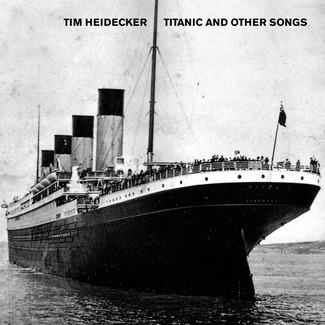 Titanic and Other Songs