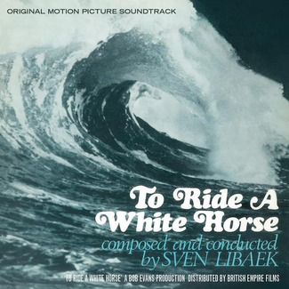 To Ride A White Horse Soundtrack