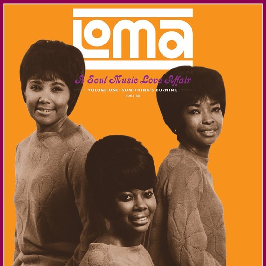 Loma: A Soul Music Love Affair, Volume One: Something'S