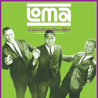 Loma: A Soul Music Love Affair, Volume Three: Sad, Sad Feeling 1964-68