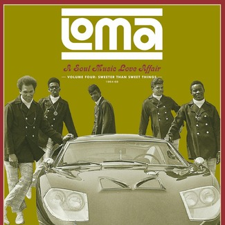 Loma: A Soul Music Love Affair, Volume Four: Sweeter Than Sweet Things 1964-68