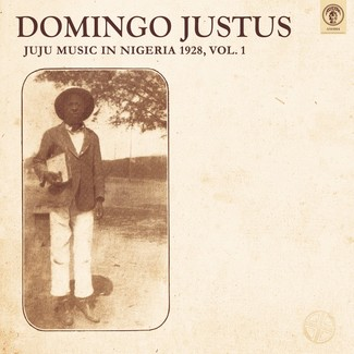 Juju Music In Nigeria 1928, Vol. 1