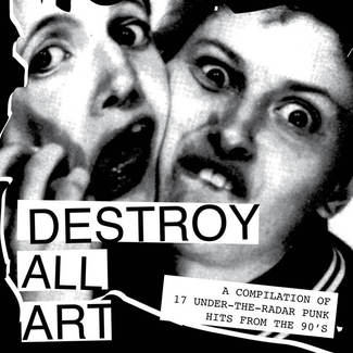 Destroy All Art