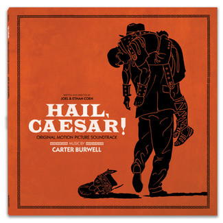 Hail, Caesar! - (Original Motion Picture Soundtrack)