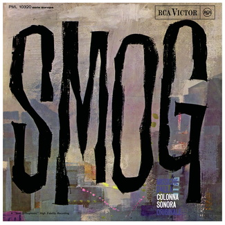 Smog (Original Motion Picture Soundtrack)