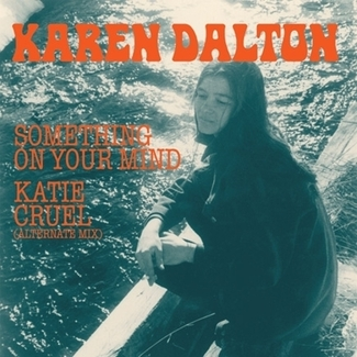 "Karen Dalton - Limited Edition ""45"