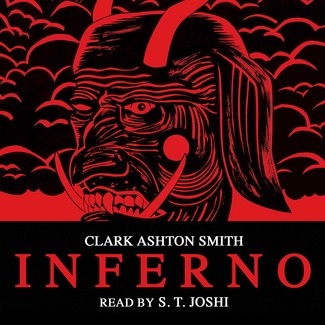 Inferno (by Clark Ashton Smith)