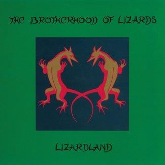 Lizardland: The Complete Brotherhood Of Lizards