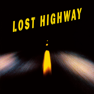 Lost Highway (1997 Original Soundtrack)