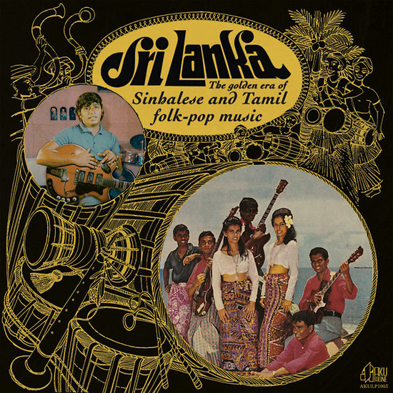 Sri Lanka: The Golden Era Of Sinhalese And Tamil Folk Pop