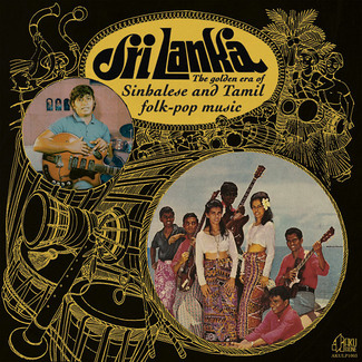 Sri Lanka: The Golden Era Of Sinhalese And Tamil Folk-Pop Music