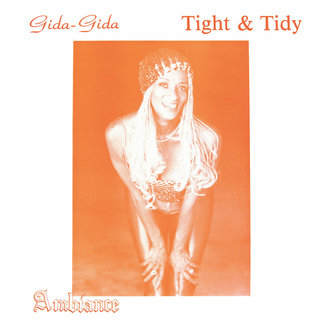 "(Gida-Gida) ""Tight & Tidy"""