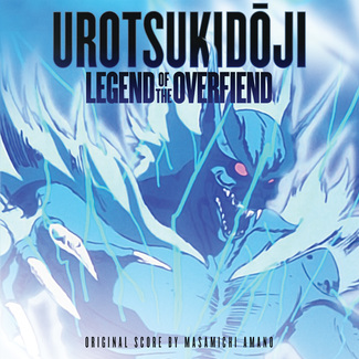 Urotsukidoji: Legend Of The Overfiend (Original Soundtrack)