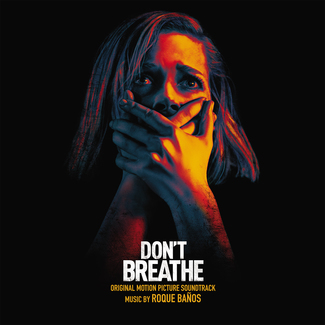 Don't Breathe (Original Soundtrack)
