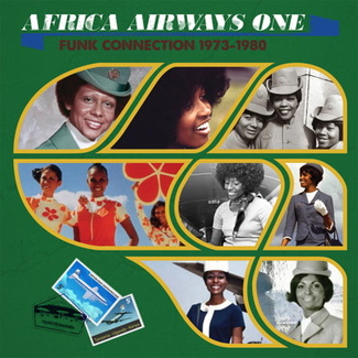 Africa Airways 1 (Funk Connection 1973 to 1980)