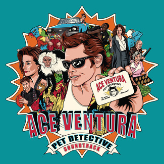 Ace Ventura: Pet Detective (1994 Original Soundtrack)