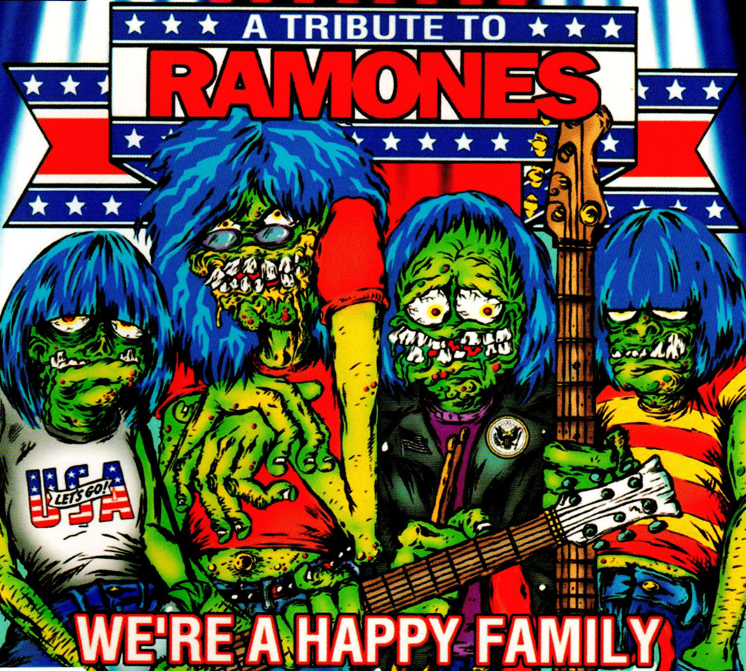 A Tribute To Ramones We Re A Happy Family Light In The