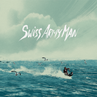 Swiss Army Man Collector's Edition Soundtrack