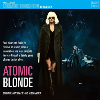 Atomic Blonde (Original Motion Picture Soundtrack)