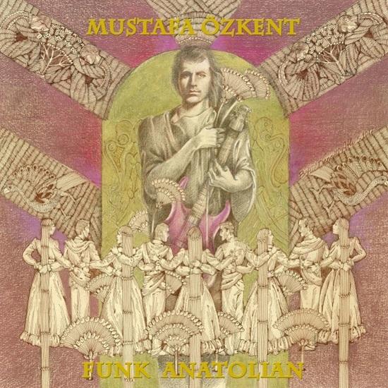 Funk Anatolian | Light In The Attic Records