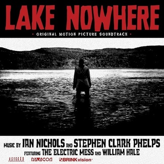 Lake Nowhere (Original Soundtrack)