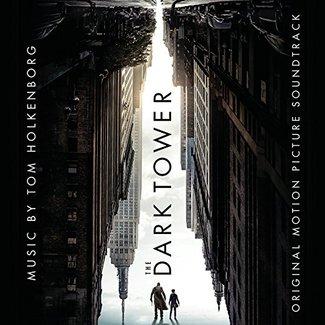 The Dark Tower (Original Soundtrack)