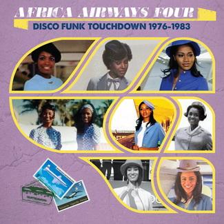Africa Airways Four (Disco Funk Touchdown - 1976 - 1983)