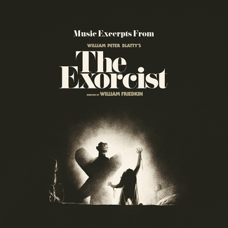 The Exorcist (1973 Original Motion Picture Soundtrack)