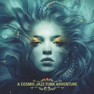 A Cosmic Jazz Funk Adventure