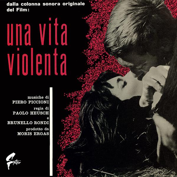 Una Vita Violenta (Ost) | Light In The Attic Records