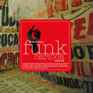Funk Carioca Compiled By Tetine