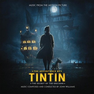 The Adventures Of Tintin: The Secret Of The Unicorn (Soundtrack)