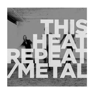 Repeat / Metal (UK + EU Version)
