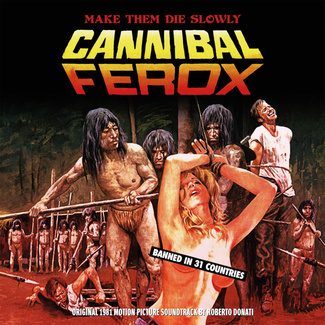 Cannibal Ferox (Original 1981 Motion Picture Soundtrack)