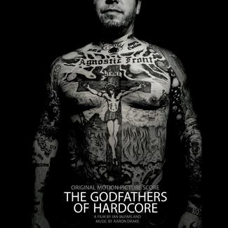 Godfathers Of Hardcore (Original Motion Picture Score)